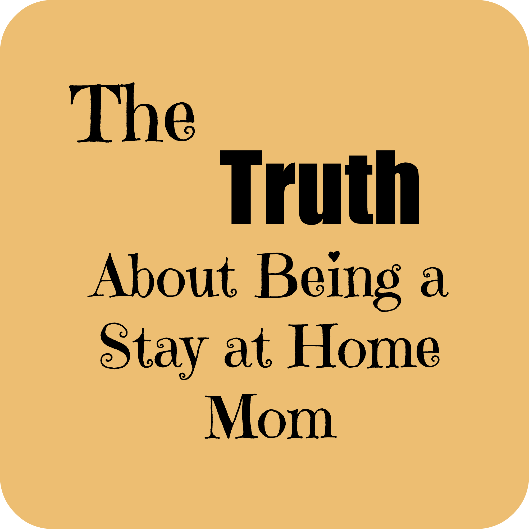 stay at home mom It's the worst when after a too-short maternity leave a mom returns back to work daily in tears missing her baby for many women, working full time is simply not a choice perhaps she is a single mom or the family budget is truly just too tight for many of us though, we believe that being a stay at home mom isn't financially.