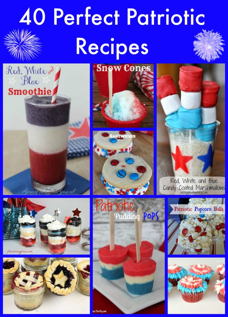 40 Perfect Patriotic Recipes by More Than A Mom of Three