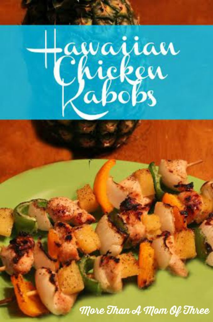 ... Hawaiian Chicken Kabobs are super easy to throw together, have great
