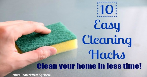 10 Quick and Easy Cleaning Hacks fb