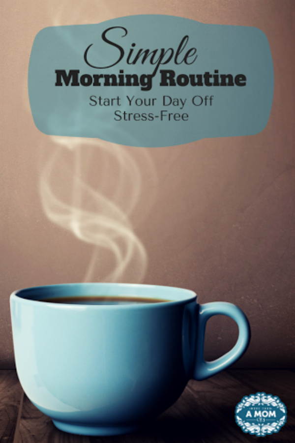 stress free morning routine