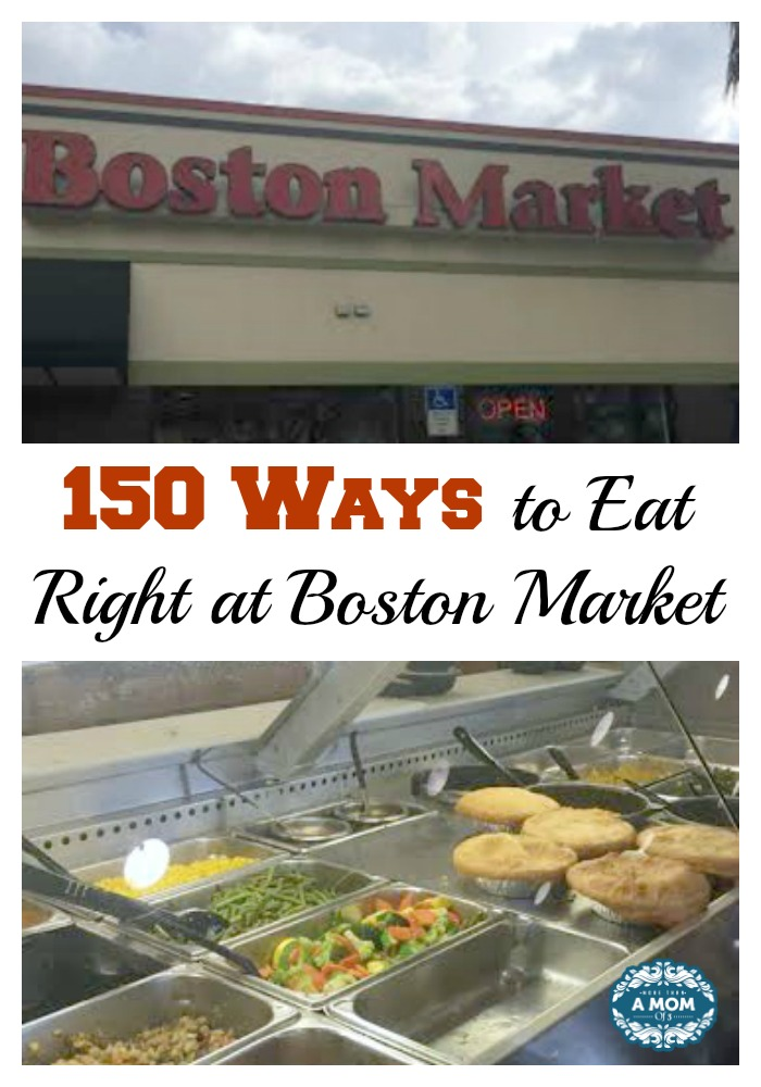 150 Ways to Eat Right at Boston Market