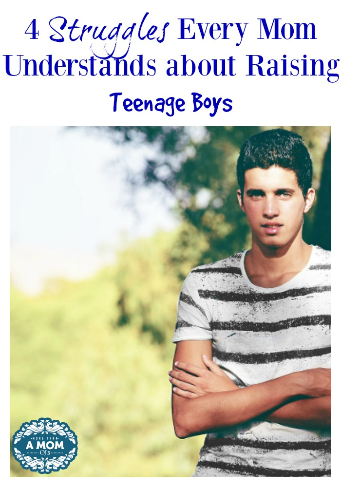 4 Struggles Every Mom Understands about Raising Teenage Boys