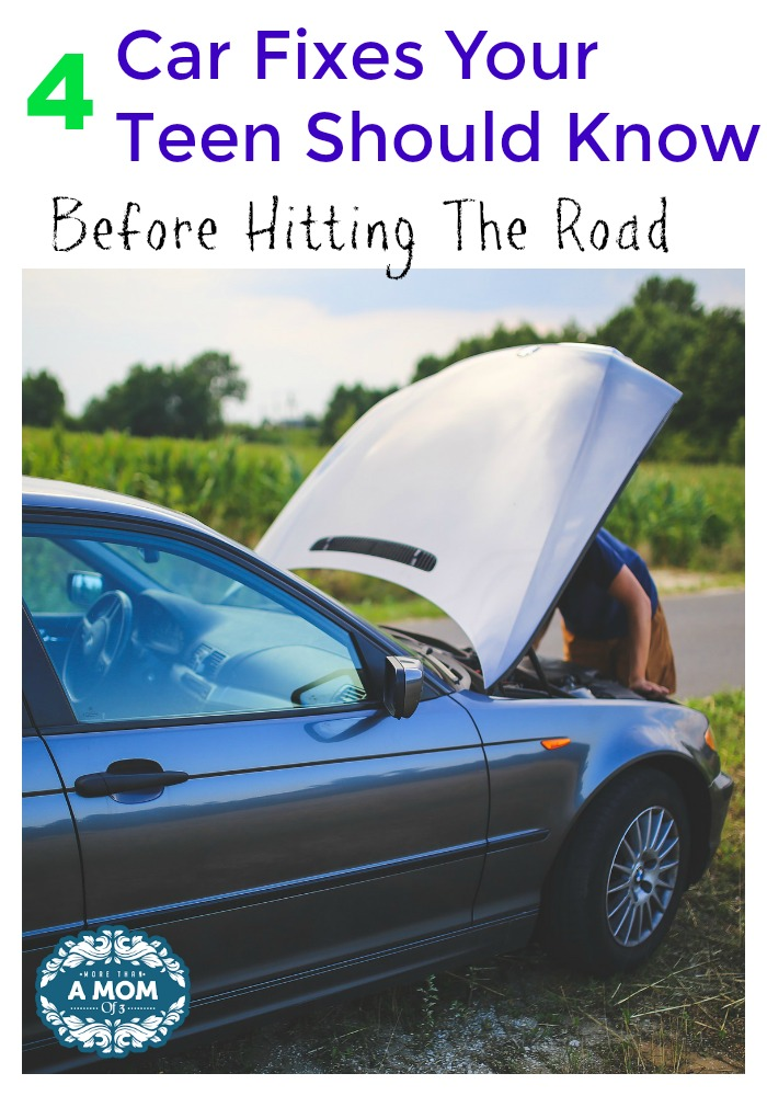 4 Car Fixes Your Teen Should Know Before Hitting The Road