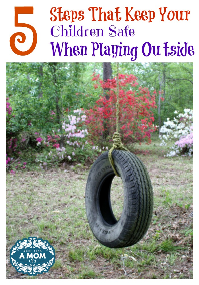 5 Steps That Keep Your Children Safe When Playing Outside