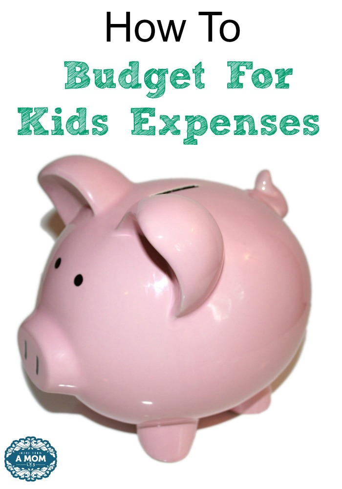 How You Can Prepare And Budget For Kids Expenses