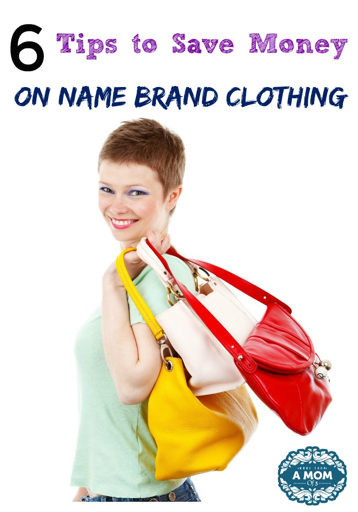 Tips To Get Name Brand Clothing At A Fraction Of The Cost