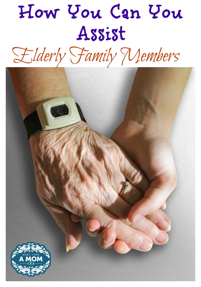 How You Can You Assist Elderly Family Members