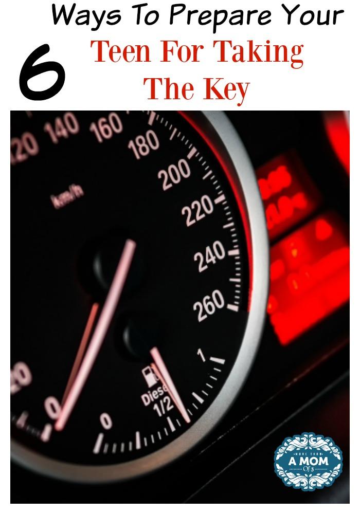 6 Ways To Prepare Your Teen For Taking The Key