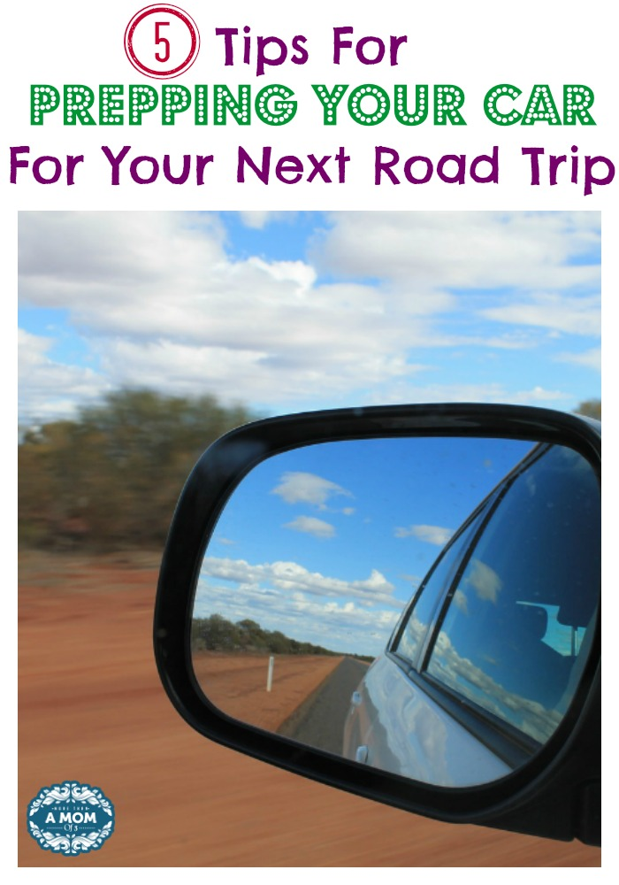 5 Tips For Prepping Your Car For Your Next Road Trip