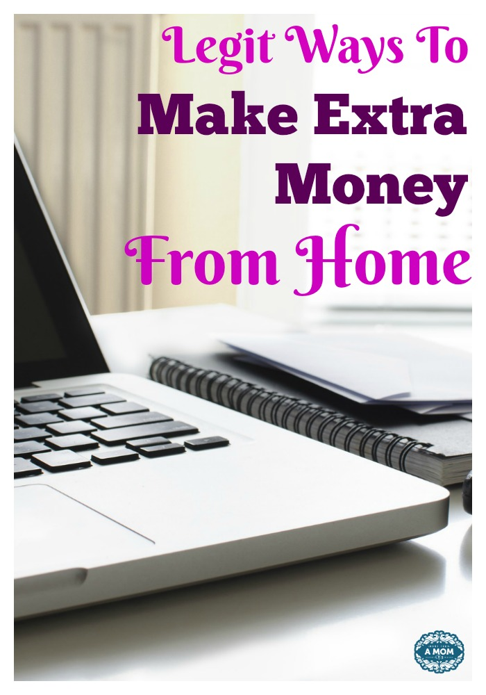 Legit Ways To Make Extra Money From Home