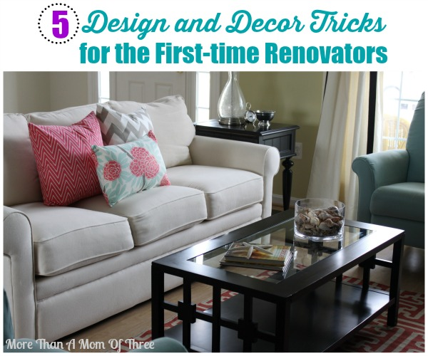 5 Design and Decor Tricks for the First-time Renovators