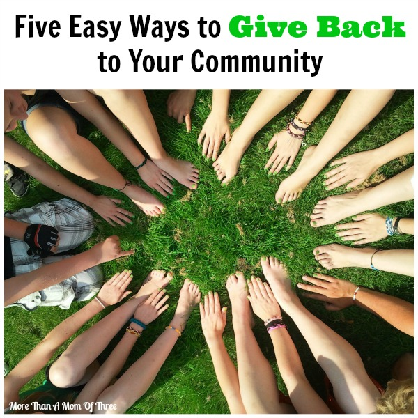 Five Easy Ways to Give Back to Your Community