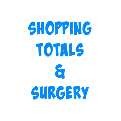 shopping totals & surgery