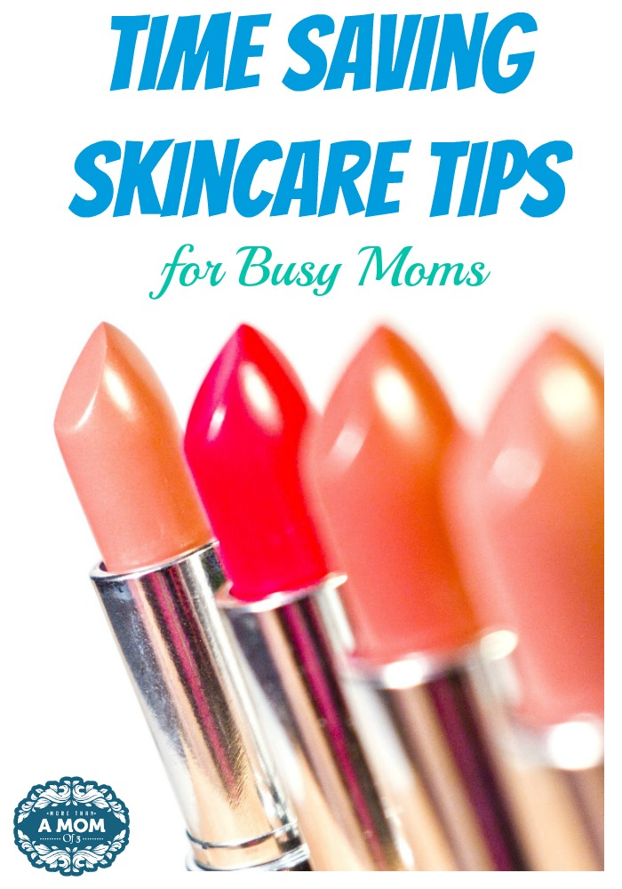 Time Saving Skincare Tips for Busy Moms