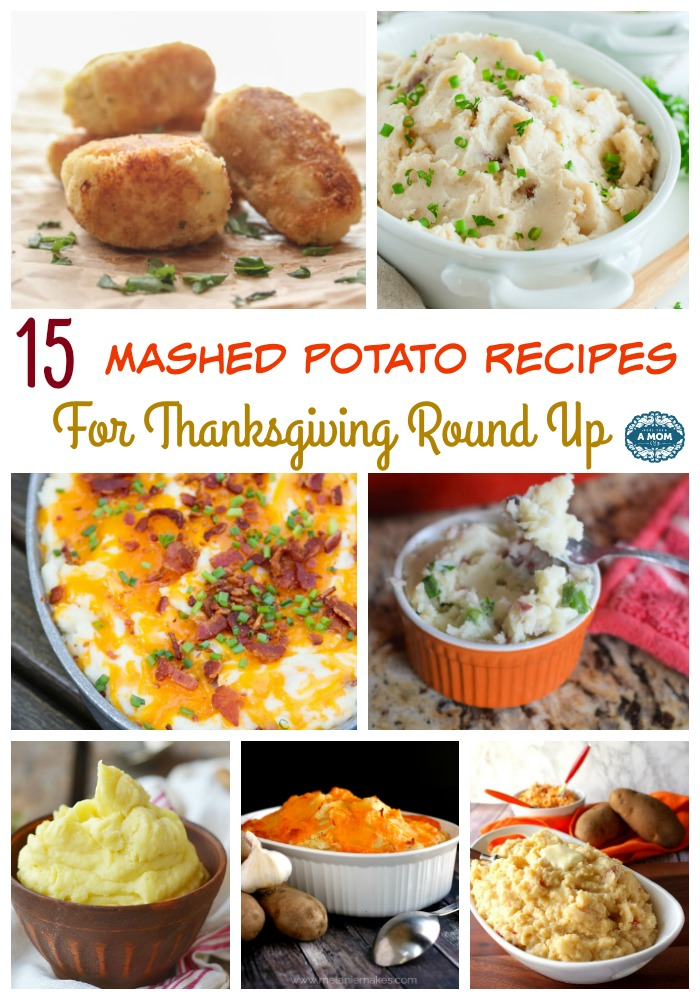 15 Mashed Potato Recipes For Thanksgiving Round Up