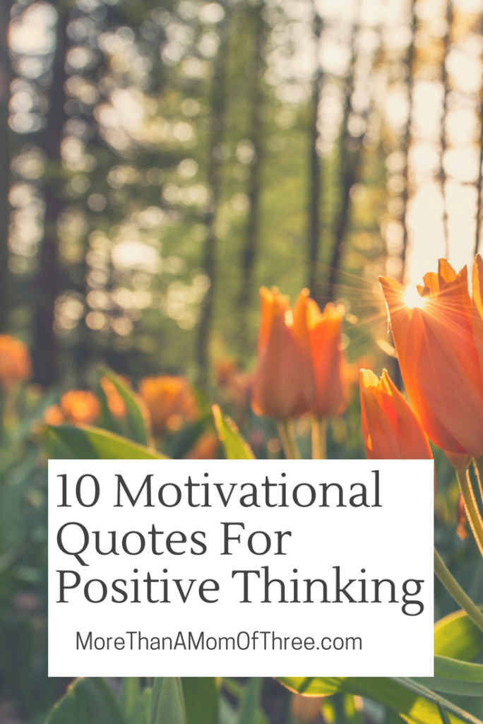 The best Motivational Quotes For Positive Thinking