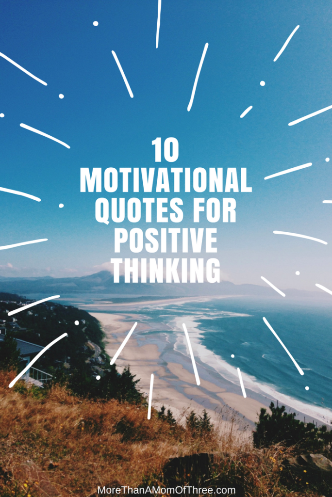 10 of the best motivational quotes for positive thinking