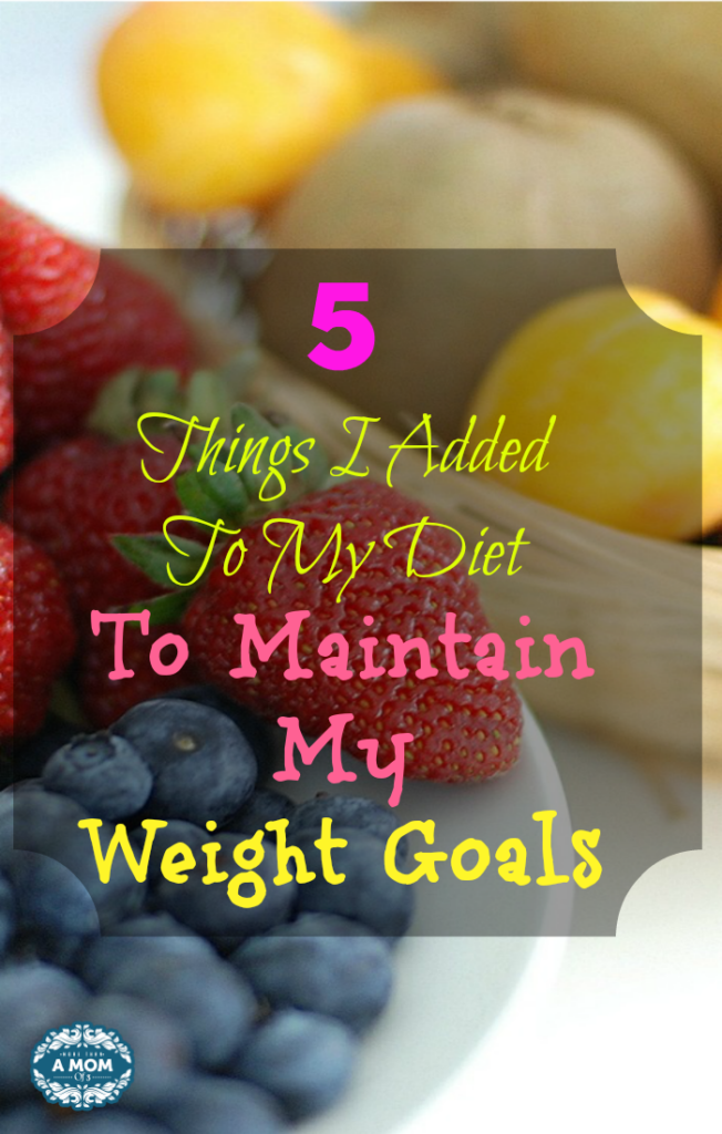 5 Things I Added To My Diet To Maintain My Weight Goals