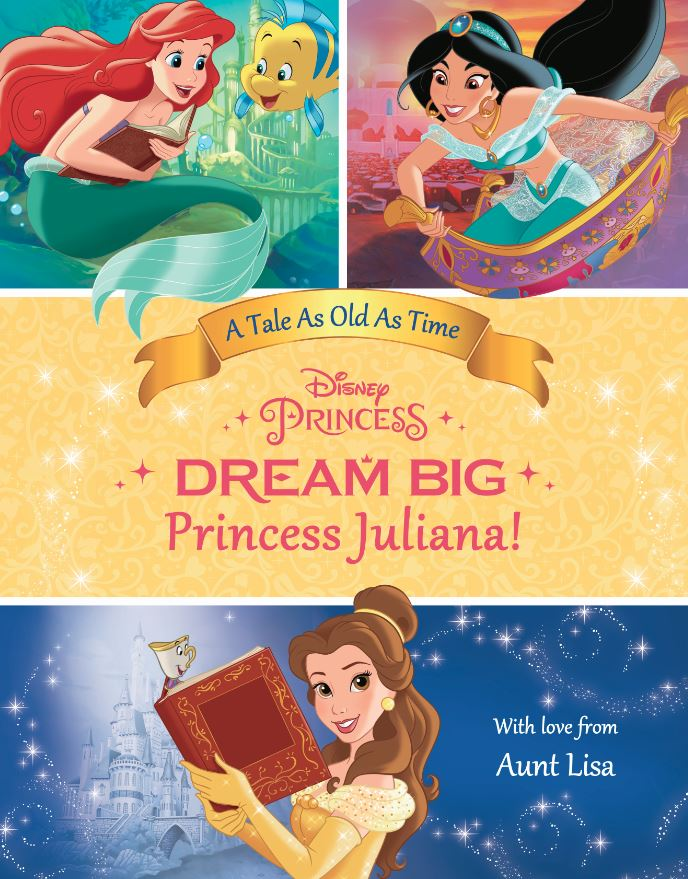 Dream Big, Princess Belles Special Edition Personalized Book