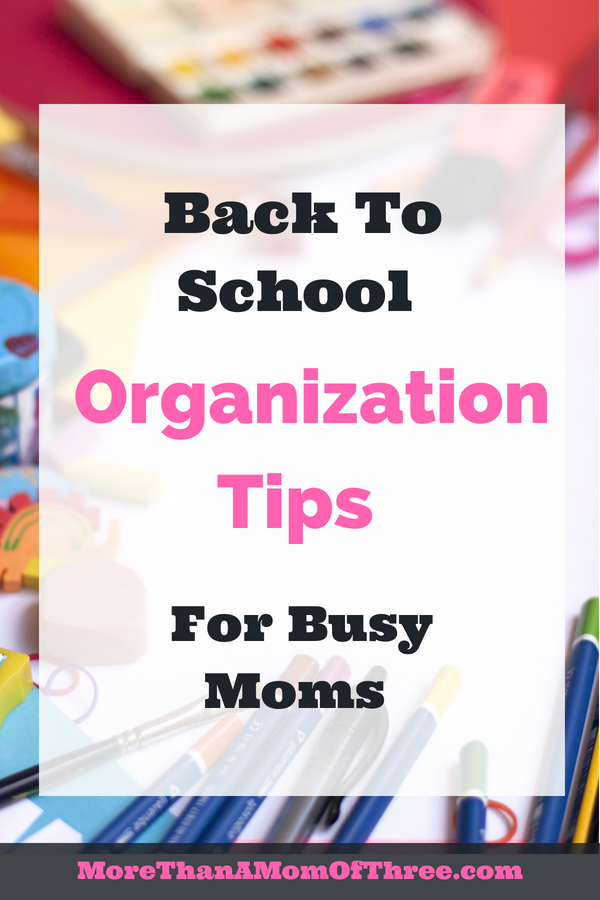 Here are my best Back To School Organization Tips, so you can make sure the school year runs like clockwork without the overwhelming feeling. #backtoschool #parenting #organization #busymoms #momhacks