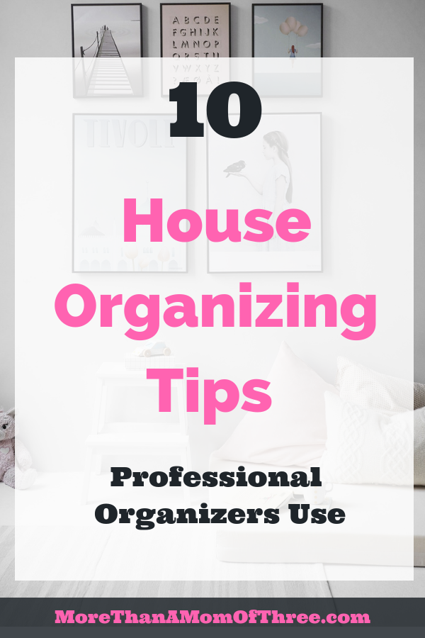 How to organize your home like a professional organizer. Tips and tricks to stay organized.