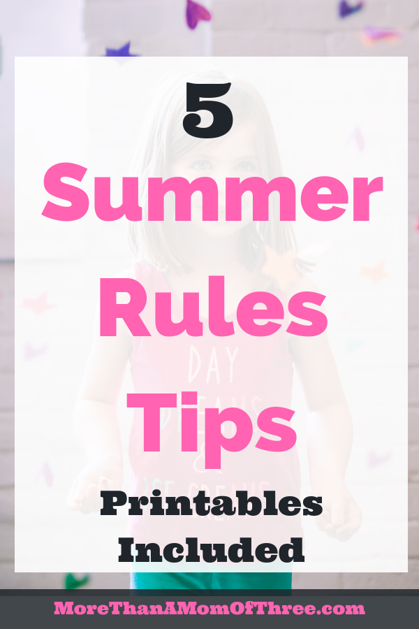 Here are 5 summer rules for kids to make the summer a little easier on us parents. Download your free summer printable packet for kids to help all summer.