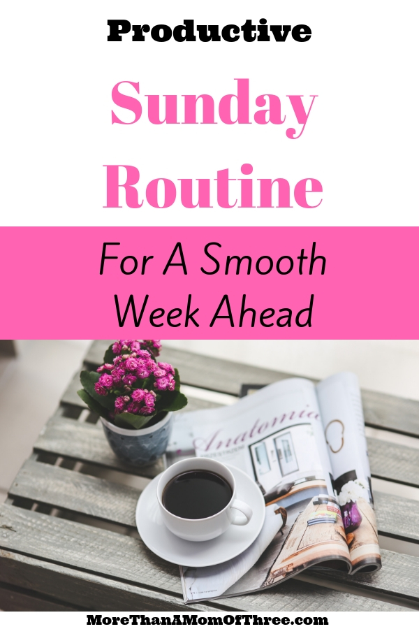 9 things you should do every Sunday to set yourself up for a productive week ahead. My Sunday routine for a busy working mom to help you get more done