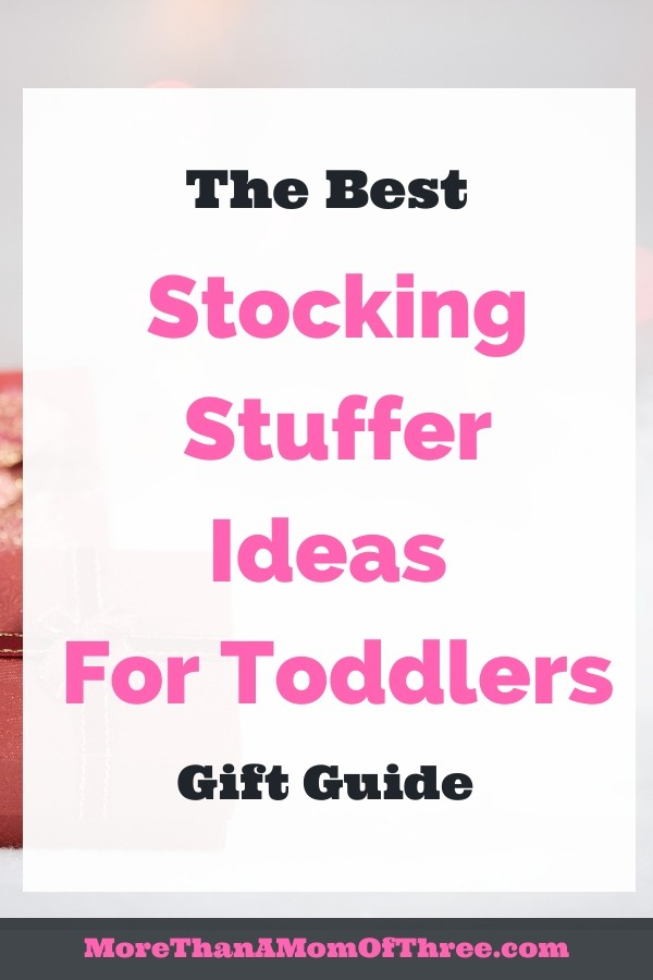 The best stocking stuffers for toddlers for you to make shopping a little easier this year. Holiday gift guide for your toddlers Christmas.