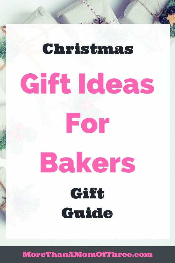 Christmas gift ideas for bakers. This guft guide includes a wide variety of price ranges for gifts and stocking stuffers for the person that loves to bake.