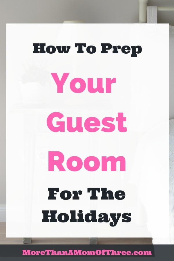 Make your overnight guests feel comfortable, it's all in the details. Here's How to Get Your Guest Room Ready for the Holidays that your guests will love!
