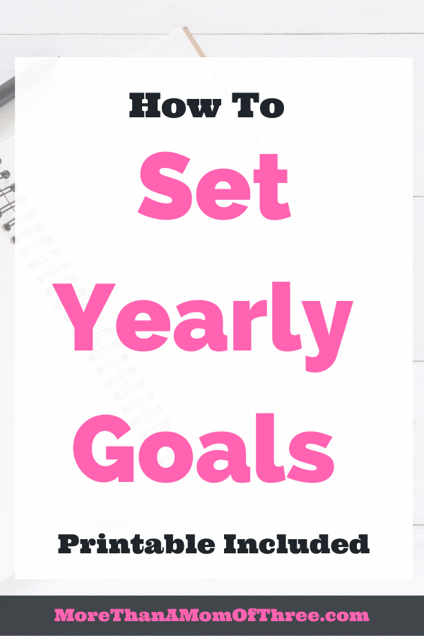 How to set yearly goals and actually achieve them. Including goal setting ideas and a free goal setting worksheet to help you.